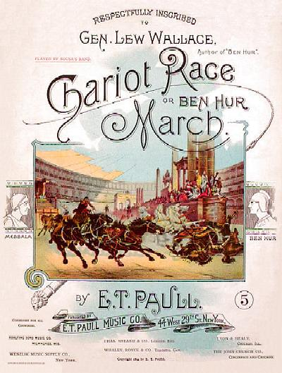 The Chariot Race, or, Ben Hur March